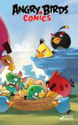 Angry Birds Comics When Pigs Fly by Pascal Oost, Paul Tobin, Cesar Ferioli, Giorgio Cavazzano
