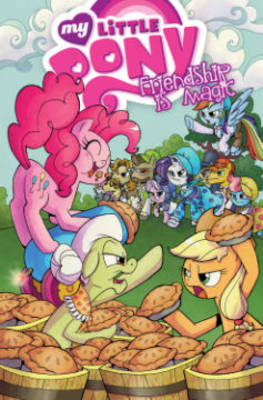 My Little Pony Friendship is Magic by Thom Zahler, Ted Anderson, Tony Fleecs, Agnes Garbowska