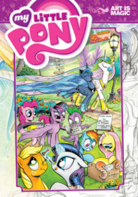 My Little Pony Art is Magic! by Brenda Hickey, Agnes Garbowska, Tony Fleecs, Andy Price