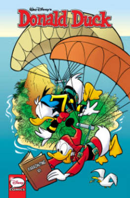 Donald Duck Timeless Tales by Harry Gladstone, Harry Gladstone, Giovan  Battista Carpi, Elisa Penna