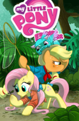 My Little Pony Friends Forever by Tony Fleecs, Ted Anderson, Christina Rice, Agnes Garbowska