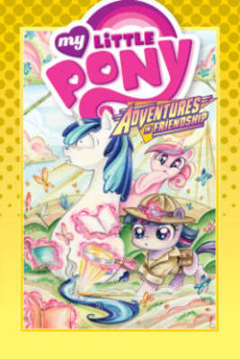 My Little Pony Adventures in Friendship by Jeremy Whitley, Rob Anderson, Thom Zahler, Thom Zahler