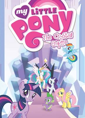 My Little Pony The Crystal Empire by Various