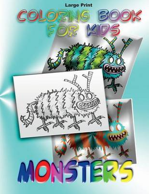 Coloring Book for Kids Monsters by Mix Books LLC