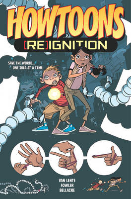 Howtoons [Re]Ignition by Tom Fowler, Fred Van Lente, Jordie Bellaire