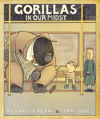 Gorillas in Our Midst by Richard Fairgray, Terry Jones