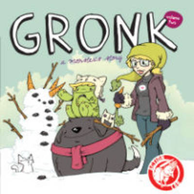 Gronk A Monster's Story by Katie Cook, Katie Cook