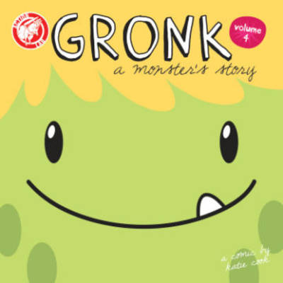 Gronk: A Monster's Story by Katie Cook, Katie Cook