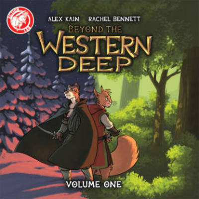Beyond the Western Deep by Alex Kain, Rachel Bennett