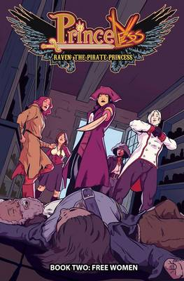 Princeless Raven the Pirate Princess Free Women by Ted Brandt, Rose Higgins, Jeremy Whitley