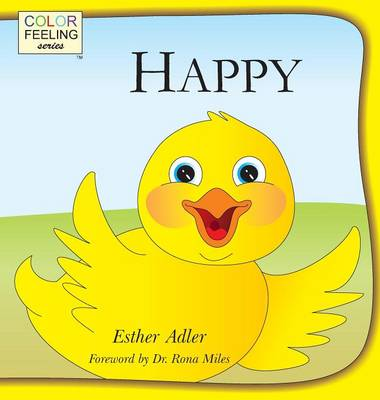 Happy Helping Children Embrace Happiness by Esther, (Cu Adler, Rona Miles