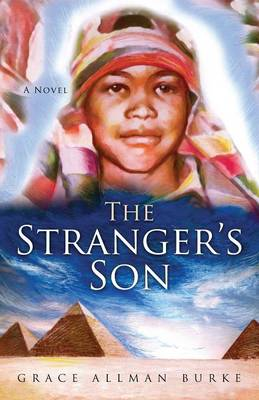The Stranger's Son by Grace Allman Burrke, Grace Allman Burke