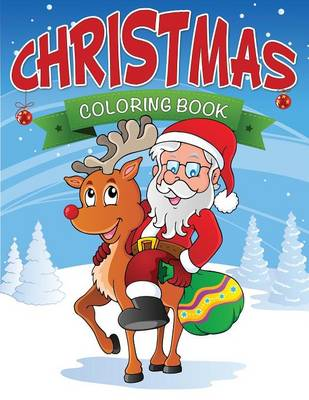 Christmas Coloring Book by Speedy Publishing LLC, Speedy Publishing LLC
