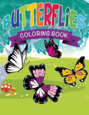 Butterflies Coloring Book by Speedy Publishing LLC, Speedy Publishing LLC