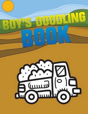 Boy's Doodling Book by Speedy Publishing LLC