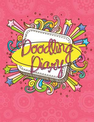 Doodling Diary by Speedy Publishing LLC