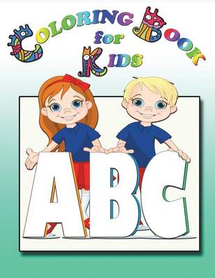 Coloring Book for Kids ABC by Speedy Publishing LLC
