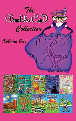 The Bobbicat Collection - Volume One by Bobbicat