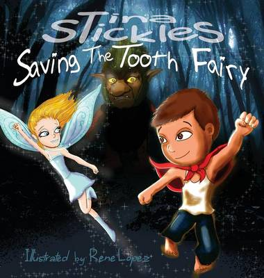 Saving the Tooth Fairy by Tina Stickles