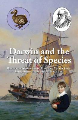 Darwin and the Threat of Species by Ramona Van Marion, Chris Flinterman, Maurice Gros, Ramona Van Marion