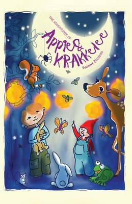 The Adventures of Appie and Krakkelee by Yvonne Zelders