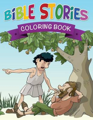 Bible Stories Coloring Book by Speedy Publishing LLC