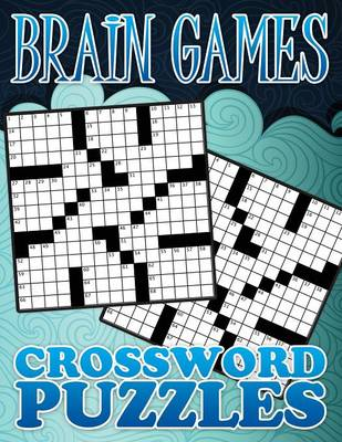 Brain Games Crossword Puzzles by Speedy Publishing LLC
