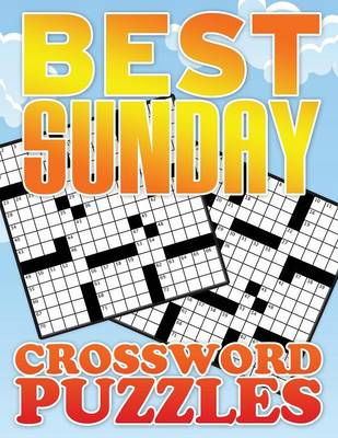Best Sunday Crossword Puzzle by Speedy Publishing LLC