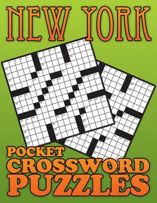 New York Pocket Crossword Puzzle by Speedy Publishing LLC