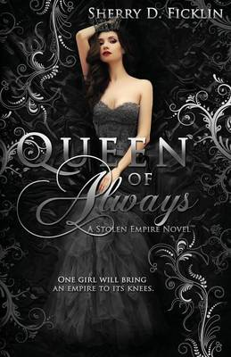 Queen of Always by Sherry Ficklin