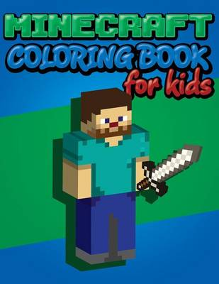 Minecraft Coloring Book for Kids by Speedy Publishing LLC