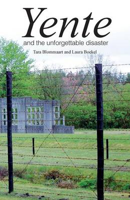 Yente and the Unforgettable Disaster by Tara Blommaart, Laura Boekel, Tara Blommaart, Laura Boekel
