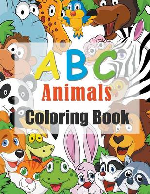 ABC Animals Kids Coloring Book by Mojo Enterprises