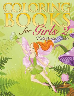 Coloring Book for Girls 2 Butterflies and Fairies by Eva Delano