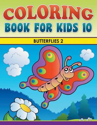 Coloring Book for Kids 10 Butterflies 2 by Eva Delano