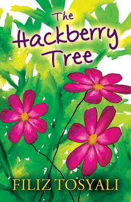 The Hackberry Tree by Filiz Tosyali