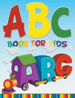 ABC Book for Kids by Speedy Publishing LLC