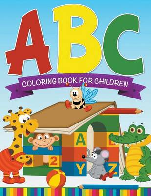 ABC Coloring Book for Children by Speedy Publishing LLC