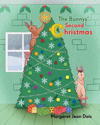 The Bunny's Second Christmas by Margaret Dais