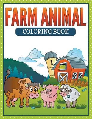Farm Animal Coloring Book by James Cochrane