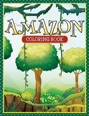 Amazon Coloring Book by Speedy Publishing LLC
