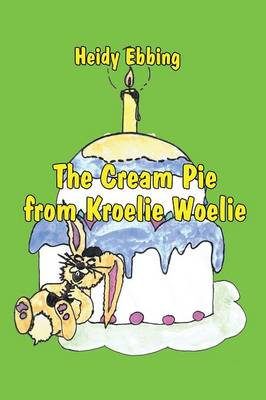The Cream Pie from Kroelie Woelie by Heidy Ebbing