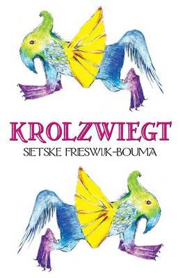 Krolzwiegt by Sietske Frieswijk-Bouma