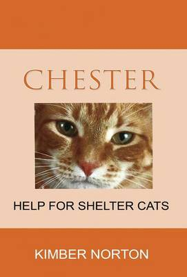Chester by Kimber Norton