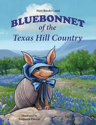 Bluebonnet of the Texas Hill Country by Mary Brooke Casad