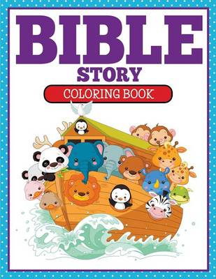 Bible Story Coloring Book by Marshall Koontz