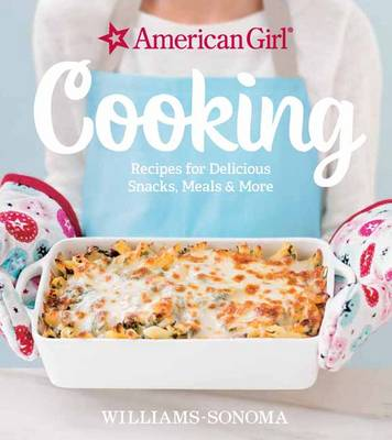 American Girl Cooking by Williams-Sonoma