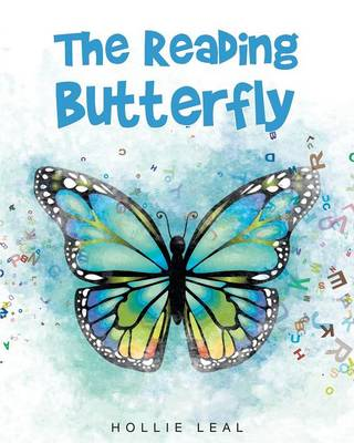The Reading Butterfly by Hollie Leal