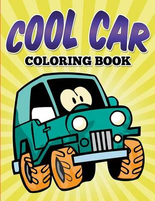 Cool Car Coloring Book by James Cochrane