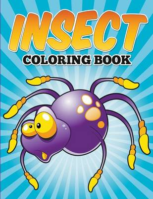 Insect Coloring Book by Bowe Packer